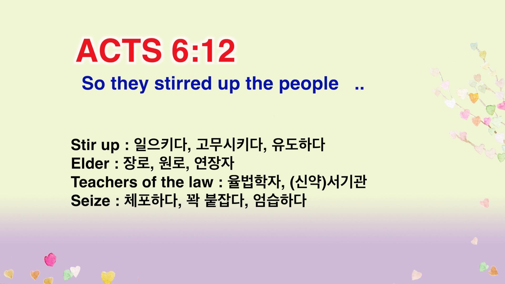 Leena's Bible English-Acts Chap. 6, Ver.12